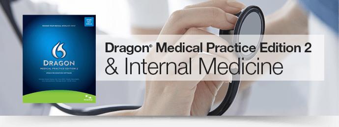Dragon Medical Practice Edition 2 & Internal Medicine